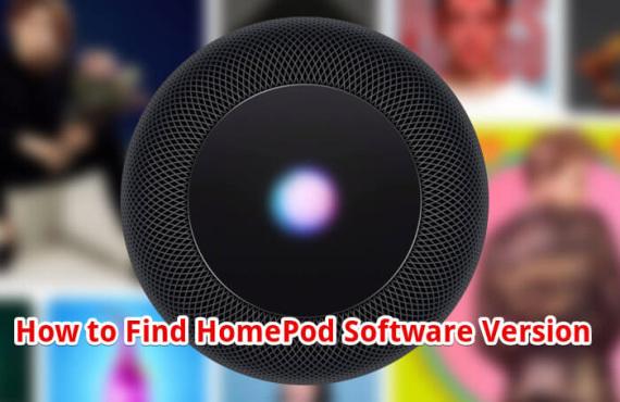 Comment trouver la version du logiciel de votre HomePod