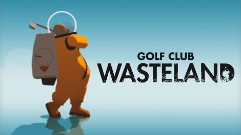 Golf Club : Wasteland Looks to the Apocalypse le 3 septembre sur PS5, PS4